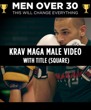 Krav Maga - Male Video (Square) - With Title