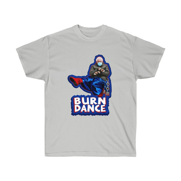 Bernie Sanders T-Shirt Burn Dance Classic fit Ultra Cotton