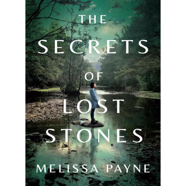 The Secrets of Lost Stones by Melissa Payne-worlddiscountstore