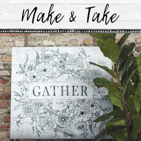 "Make & Take ""Gather"" Sign"