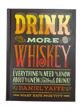 Load image into Gallery viewer, Drink More Whiskey Book