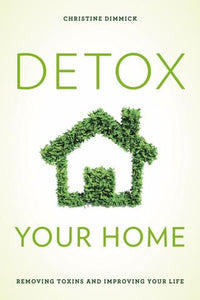The Good Home Co. Detox Your Home Book