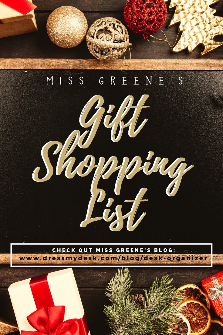 Miss Greene's Gift Shopping List