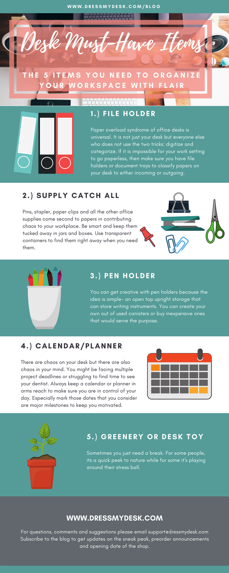 When organizing your desks, make sure you have these five items always. It includes file holder, office supply containers, pen holders, planner and desk toys.
