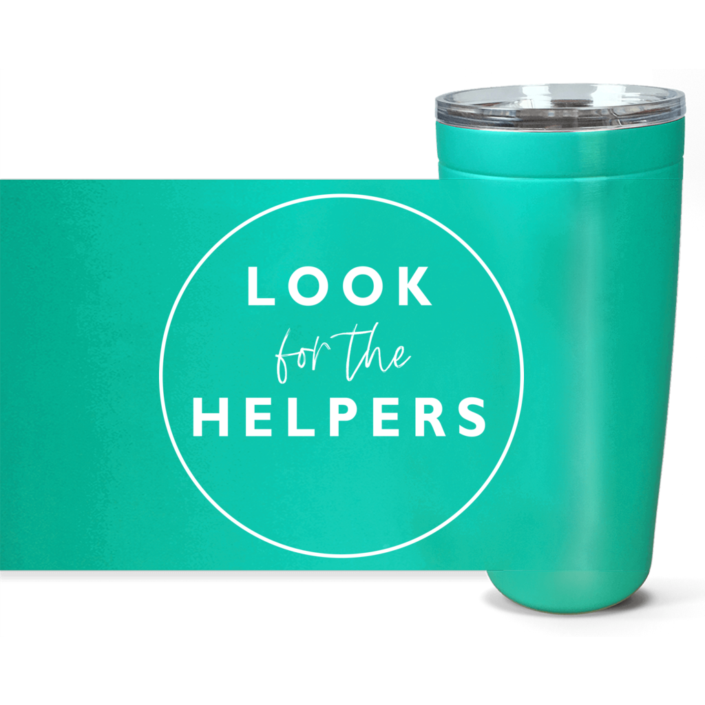 Look for the Helpers 20 oz Tumbler - gobelight shop