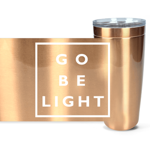 Go Be Light 20 oz Tumbler - gobelight shop