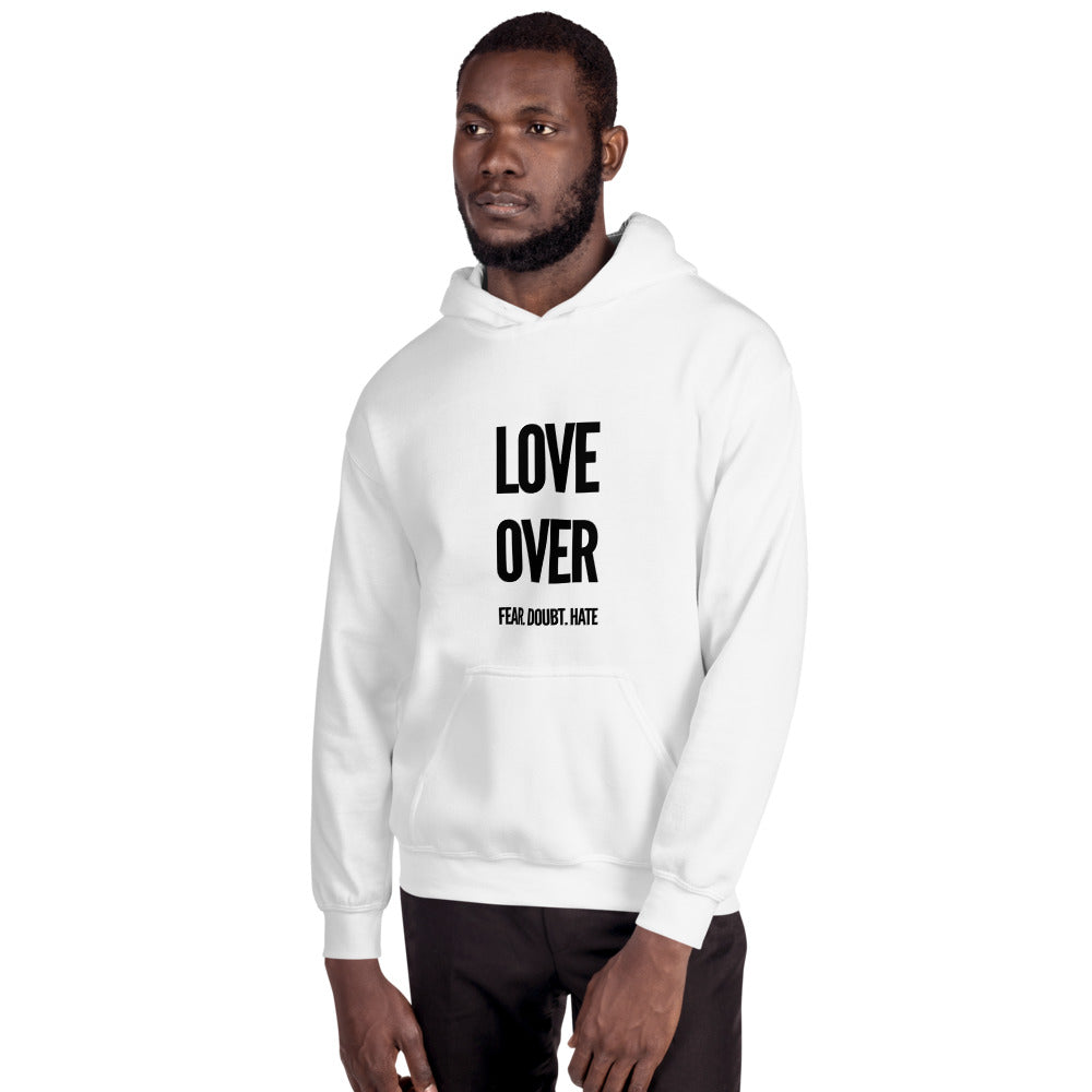 Love Over Fear. Doubt. Hate Unisex Hoodie - gobelight shop