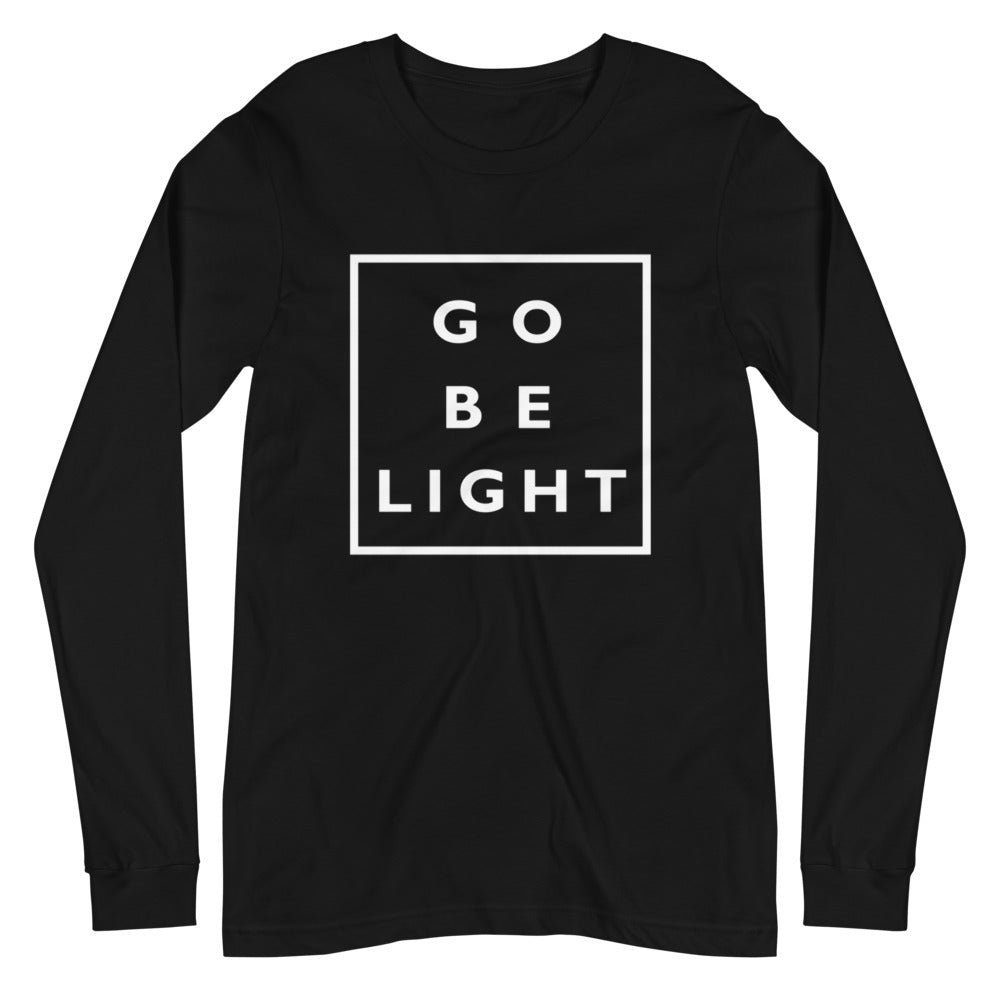 Go Be Light Unisex Long Sleeve Tee - gobelight shop