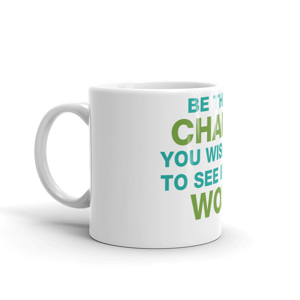 Be the Change Mug 11 & 15 oz. - gobelight shop