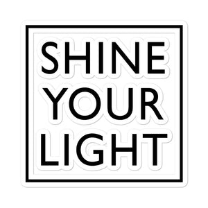 Shine Your Light Bubble-free stickers - gobelight shop
