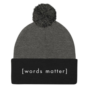 Words Matter Pom-Pom Winter Beanie - gobelight shop