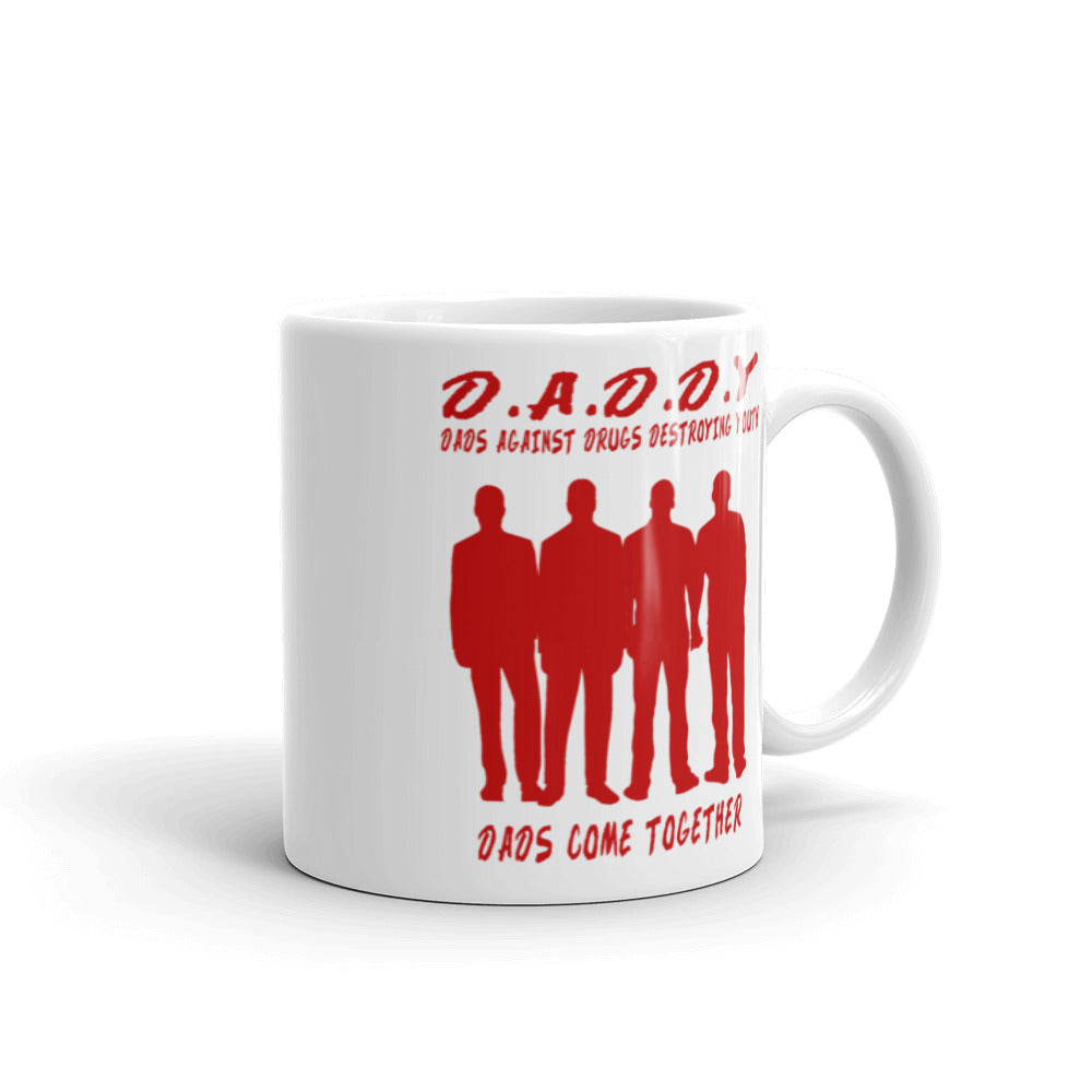 Daddy (Dads Against Drugs Destroying Youth) Mug