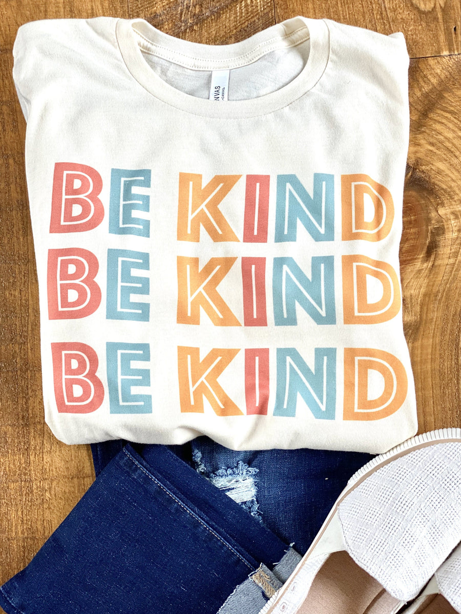 OF ALL THINGS, BE KIND! (CREAM)