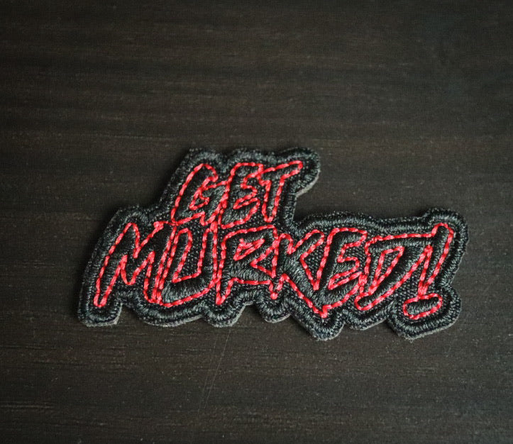 Get Murked - Iron On Patch