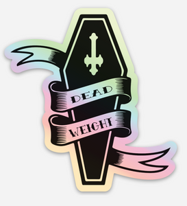 Dead Weight Holographic - Die Cut Vinyl