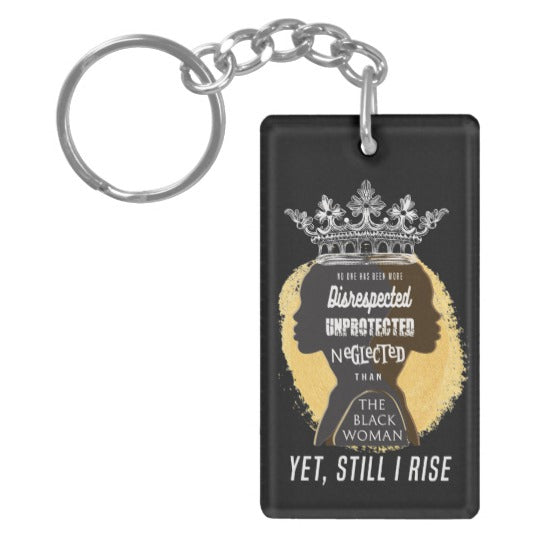 Disrespected Black Woman, Rise Keychain