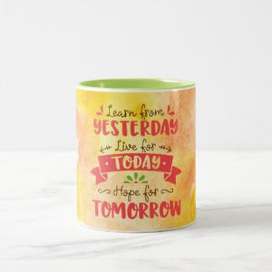 Learn from Yesterday Mug
