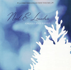 Neal & Leandra - Angels and Fools: A Christmas Collection Volume 2