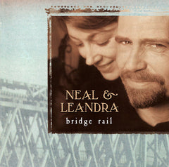 Neal & Leandra - Bridge Rail