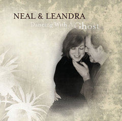 Neal & Leandra - Dancing With A Ghost
