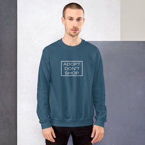 """Adopt. Don't Shop."" Sweatshirt"
