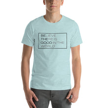 "Load image into Gallery viewer, ""Be The Good"" T-Shirt"