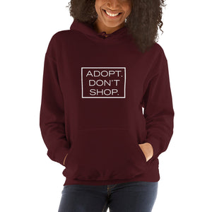 """Adopt. Don't Shop."" Hooded Sweatshirt"