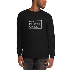 """No Fluffs Given"" Long Sleeve"