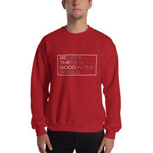 "Load image into Gallery viewer, ""Be The Good"" Crewneck Sweatshirt"