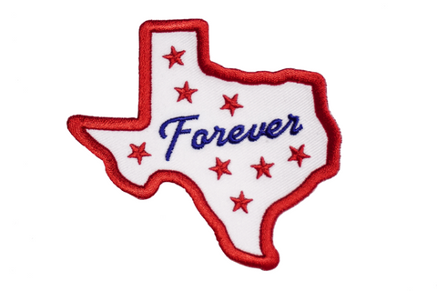 Texas Forever Embroidered Patch