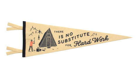 There is No Substitute for Hard Work wool pennant