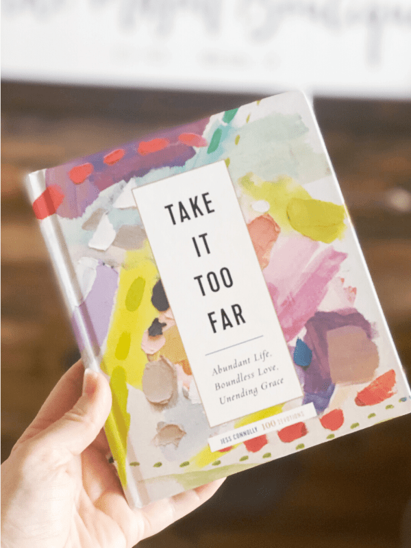 Take It Too Far: 100 Devotions - Themasonboutique