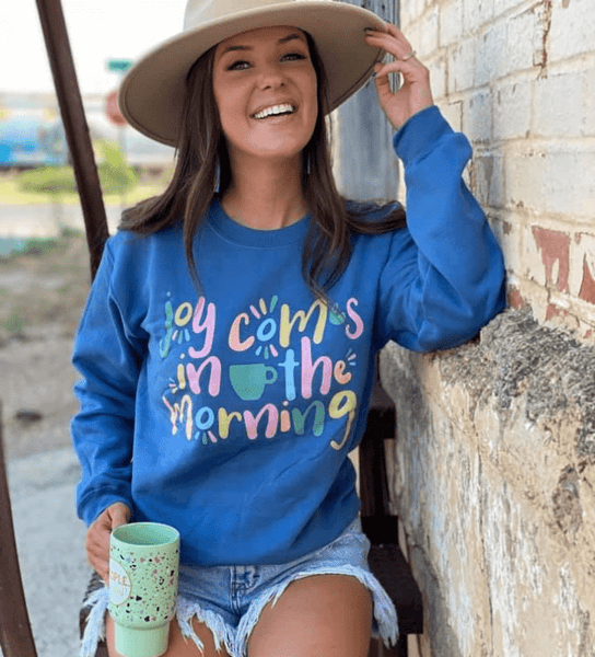 Joy Comes.. Sweatshirt