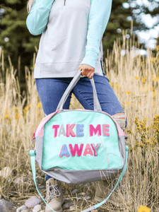 Take Me Away Duffle