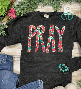 Callie's Pray Sweatshirt