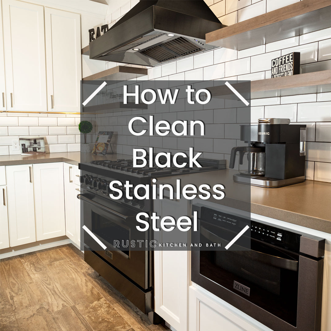How to Clean Black Stainless Steel