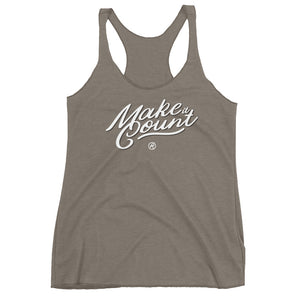 Make it Count (Women's Racerback) by Taylor & Amberley Snyder