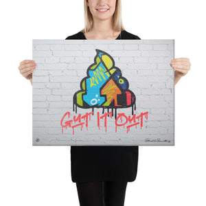 Gut it Out Canvas Art (Only 100 Available)