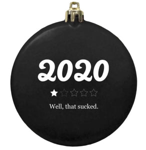 tree ornament 2020 -well that sucked