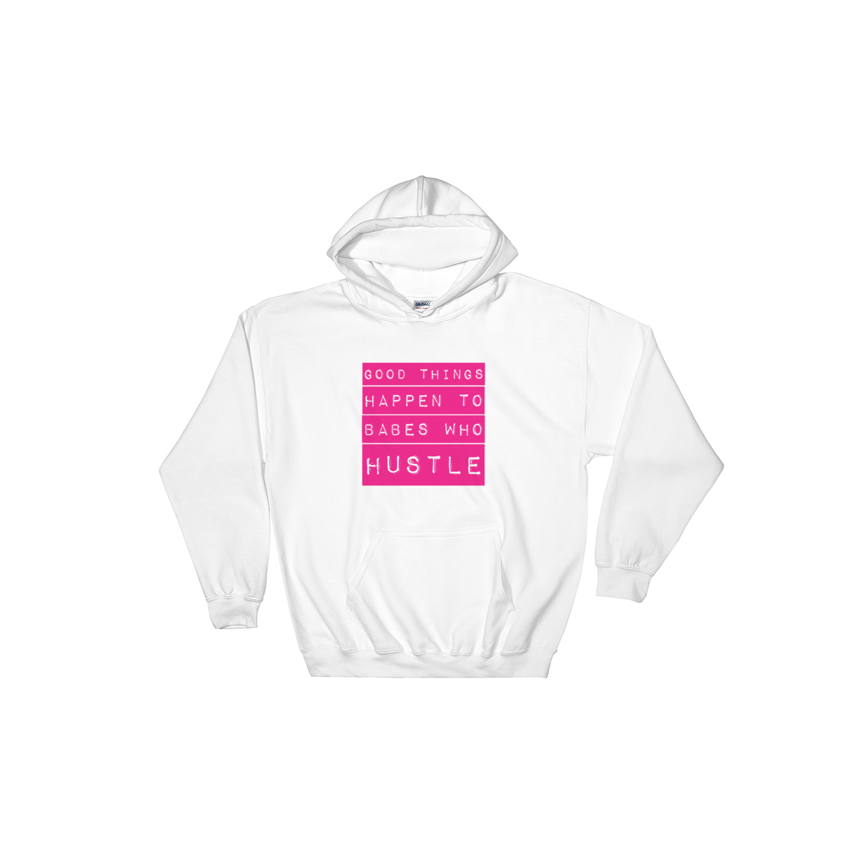 Babes That Hustle | Hooded Sweatshirt