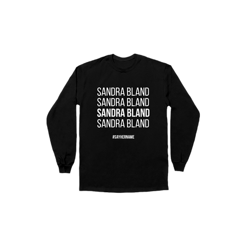 Sandra Bland | Long Sleeve