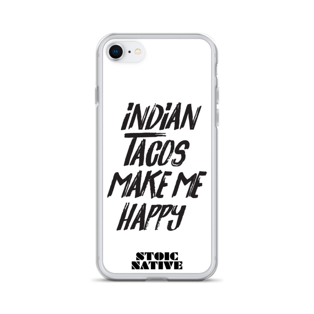 Indian Tacos Make Me Happy iPhone Case