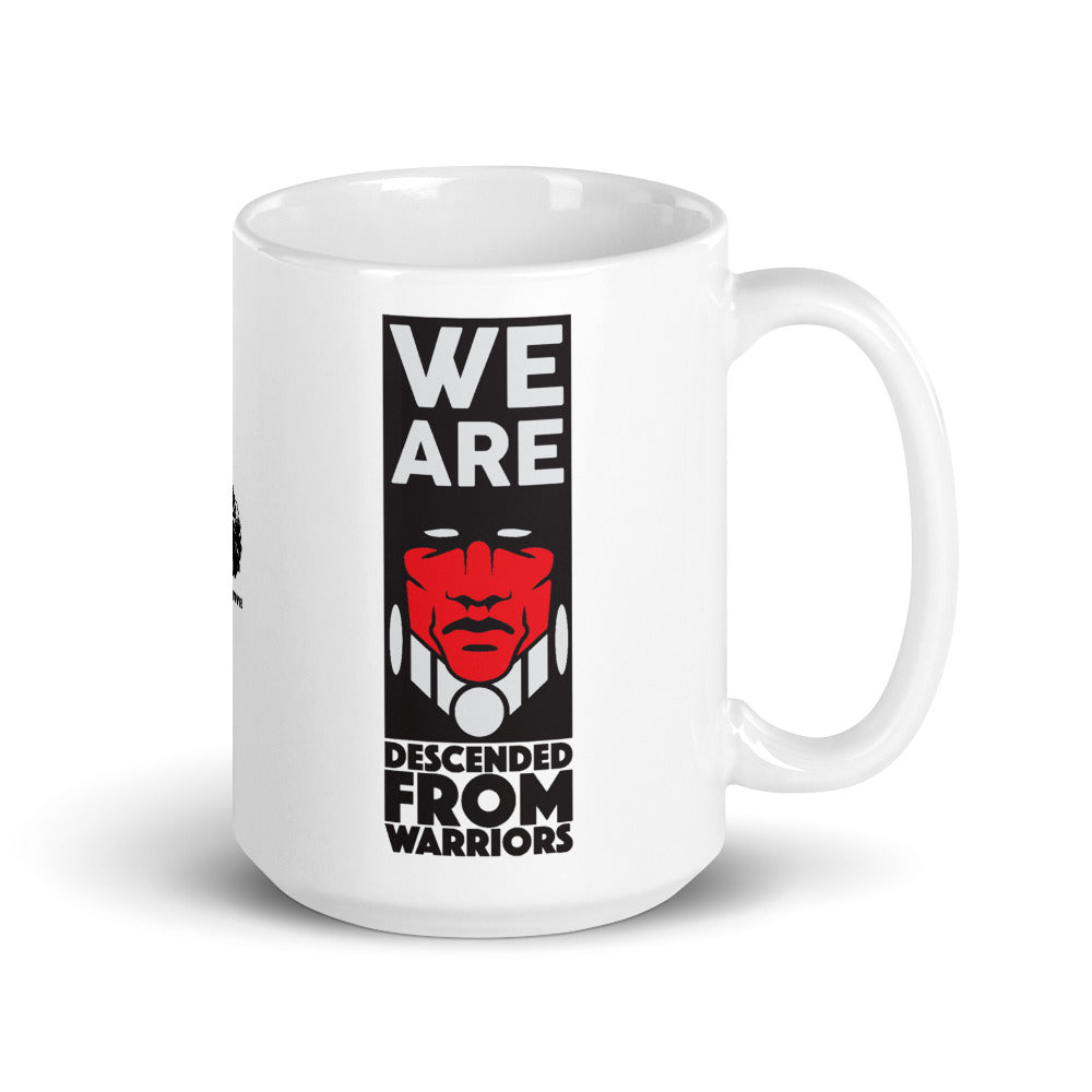 We Are Descended From Warriors Mug