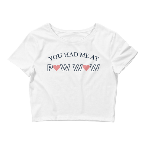 You had me at Pow Wow Crop Tee