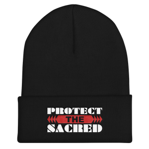 Protect the Sacred Cuffed Beanie
