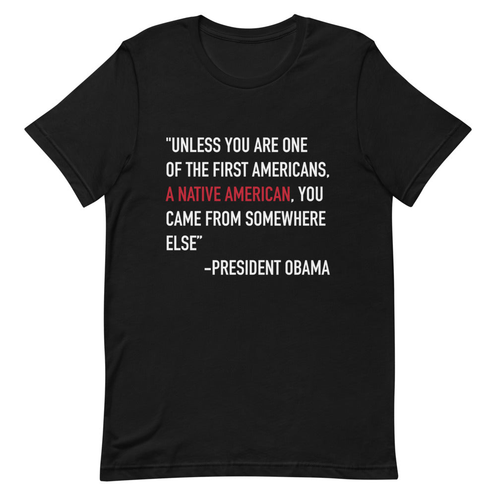 President Obama Quote Unisex T-Shirt