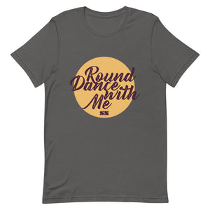 Round Dance With Me Unisex T-Shirt