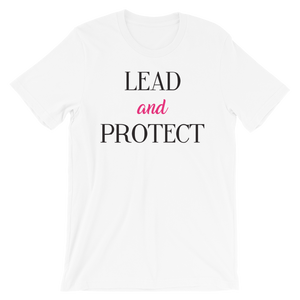Lead and Protect Unisex T-Shirt