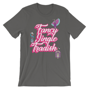 Fancy Jingle Tradish Unisex T-Shirt