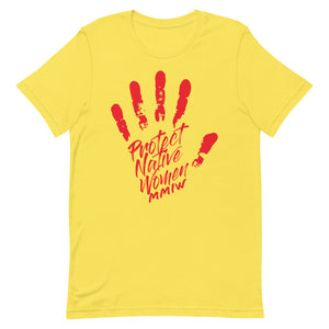 Protect Native Women Unisex T-Shirt